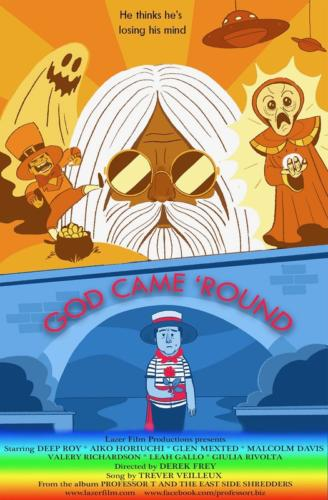 GOD CAME ROUND